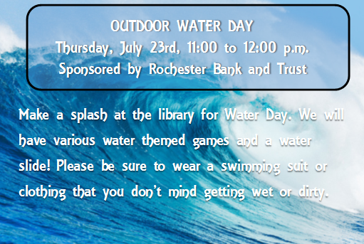 Outdoor Water Day: Thursday, July 23rd, 11:00 to 12:00 p.m.