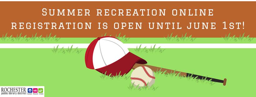 Summer recreation online registration is open until june 1st!
