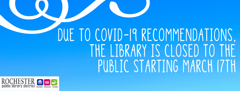 Due to covid-19 recommendations, the library is closed to the public from march 17 - march 30th (1)